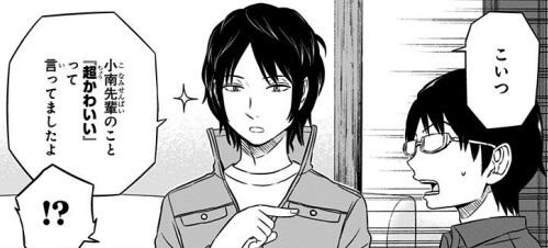 烏丸「小南先輩のこと超かわいいって言ってましたよ」(3巻の第24話)